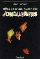 Finnigan, Alles über die Kunst des Jonglierens